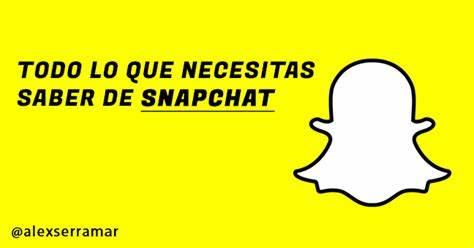 Cómo usar Snapchat. Todo lo que necesitas saber