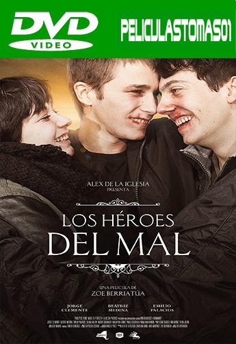 Los héroes del mal (2015) DVDRip
