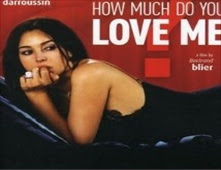 فيلم How Much Do You Love Me