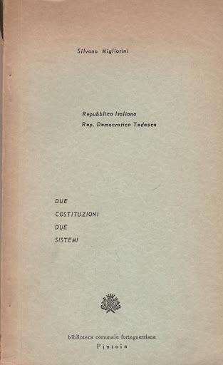 REPUBBLICA ITALIANA, REP. DEMOCRATICA TEDESCA; due Costituzioni due sistemi
