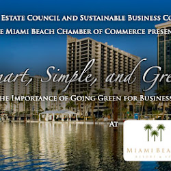 """Sustainable Business and Real Estate Council present """"Smart, Simple, and Green"""""""