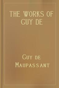 Cover of Guy De Maupassant's Book The Works Of Guy De Maupassant Vol V