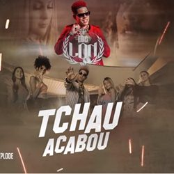 Download MC Lon - Tchau, Acabou