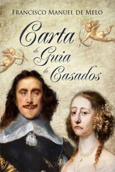 Carta de Guia de Casados - Francisco Manuel de Melo