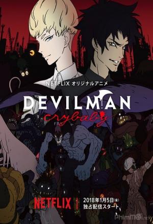 Quỷ Dữ Thức Giấc ( Devilman: Crybaby ) 2018 - Phim Nhật Bản