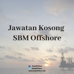 Jawatan Kerja Kosong Oil & Gas SBM Offshore
