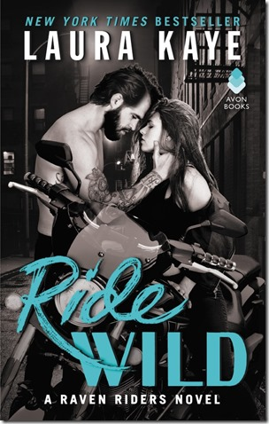 Review: Ride Wild (Raven Riders #3) by Laura Kaye | About That Story