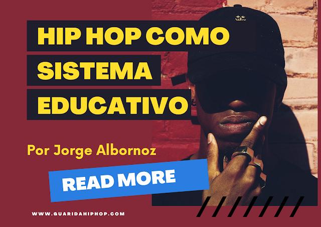 Hip Hop como Sistema Educativo