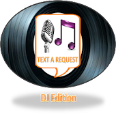 Text A Request - DJ Edition