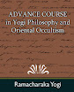 Yogi Ramacharaka - Yogi Philosophy