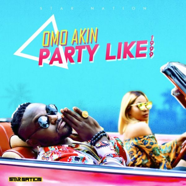 [Video] Omo Akin – Party Like 1999