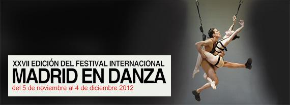 XXVII Festival Internacional Madrid en Danza 2012