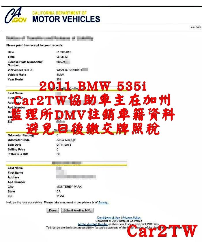Car2TW協助車主運車回台灣後,會去加州監理所DMV申請註銷車籍資料,避免日後繳交牌照稅,許多車主出口車輛回台灣,都忘了要去DMV註銷車籍資料,造成日後需要補稅或甚至罰款的困擾。