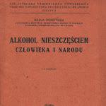 """Marja Duszyńska """"Alkohol nieszczęściem człowieka i narodu"""", Książnica Atlas, Lwów-Warszawa 1929..jpg"""