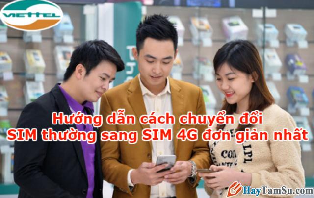 Cách chuyển đổi SIM thường sang SIM 4G đơn giản nhất