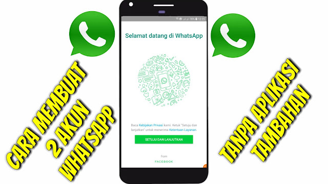 Cara membuat dual whatsapp, dual messenger, dual facebook