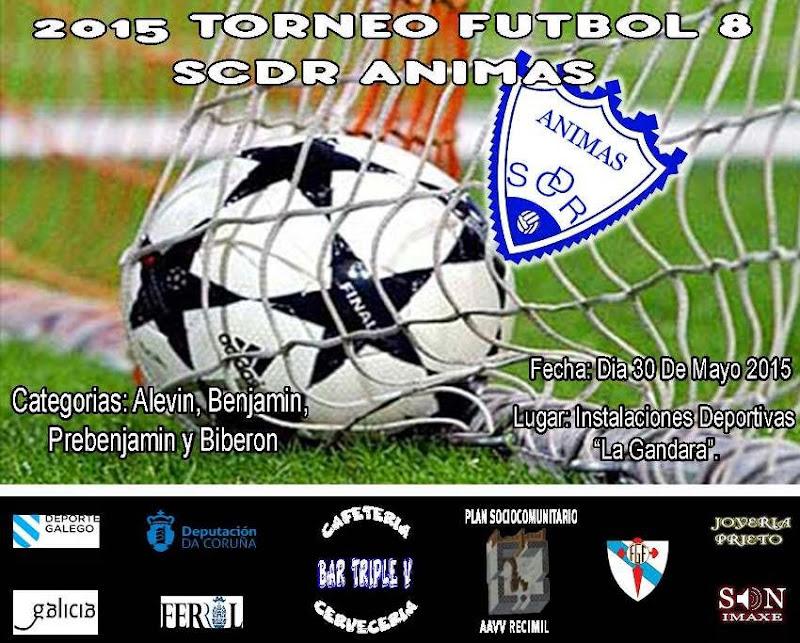 I Torneo de Fútbol - 8 SCDR Ánimas 2015.