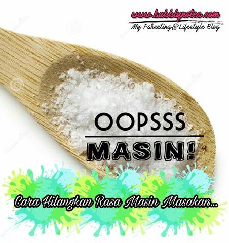 Oopss Masin! Cara Hilangkan Rasa Masin Masakan...