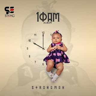 Strongman Finally Releases Full Track-list For '10am Album; see announced date of release below