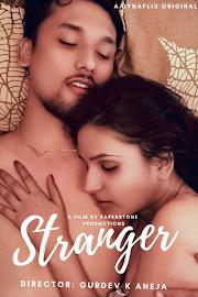 Stranger 2021 DynaFlix Originals Hindi Short Film 720p HDRip 70MB Download