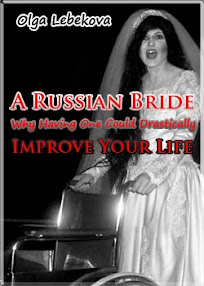 Cover of Olga Lebekova's Book A Russian Bride Why Having One Could Drastically Improve Your Life