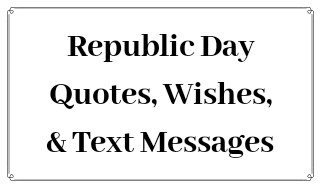 Republic Day Text Messages, SMS, Shayari, Quotes and Wishes!!