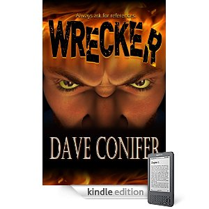 """Kindle Nation Daily Free Book Alert, Tuesday, April 5: A Dozen Freebies Brand New This Morning! plus ... Dave Conifer's <i><b>Wrecker</b></i> - Think """"Lady Chatterley meets Stephen King"""" (Today's Sponsor)"""