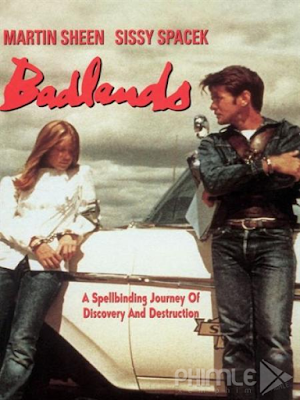 Phim Đất Dữ - Badlands (1973)