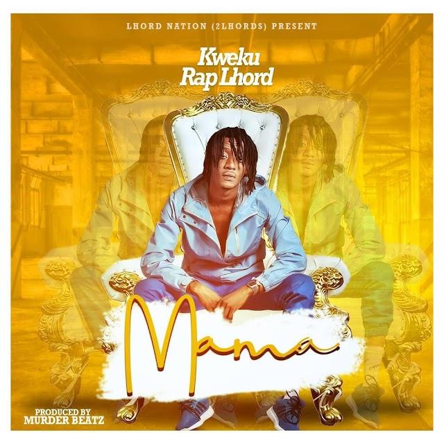 Rap Lhord - Mama (Prod. By Murder Beatz)