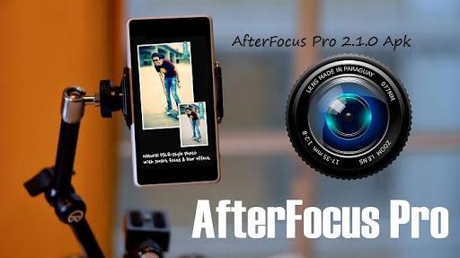 after focus pro apk, after focus feature
