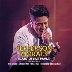 CD Jefferson Moraes - Start In São Paulo (Ao Vivo) Torrent download