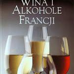 """""""Wina i alkohole Francji"""", Sopexa, Paris-Warszawa 1994.jpg"""
