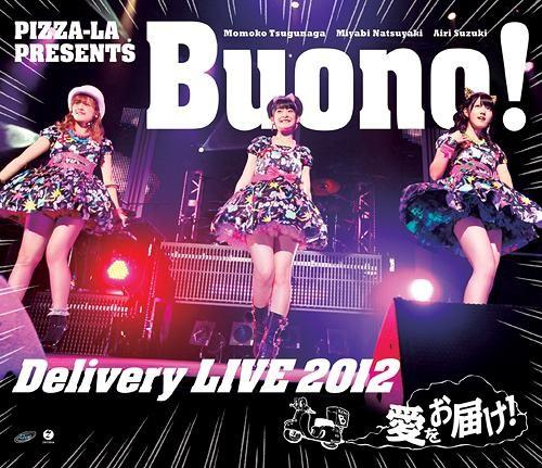 [TV-SHOW] Buono! – PIZZA-LA Presents Buono! Delivery LIVE 2012 ~愛をお届け!~ (2012.12.12/DVDISO/34GB)