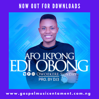 Afo Ikpong Edi Obong by Owoekere Sunday