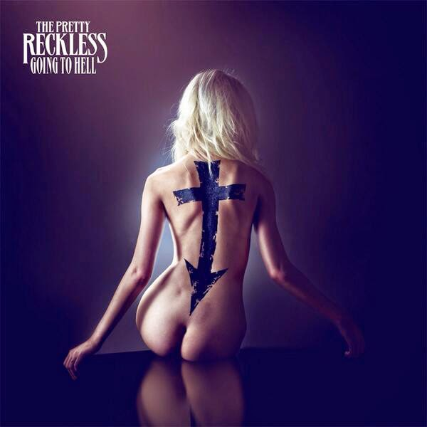 Front album cover for the Pretty Reckless - Going To Hell