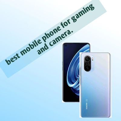 best mobile phone for gaming and camera.