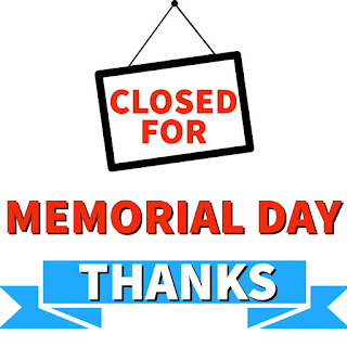 Closed for Memorial Day Sign, Printable, 2021, images, free