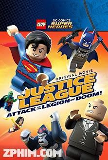 Liên Minh Công Lý: Cuộc Tấn Công Của Binh Đoàn Hủy Diệt - LEGO DC Super Heroes: Justice League - Attack of the Legion of Doom! (2015) Poster