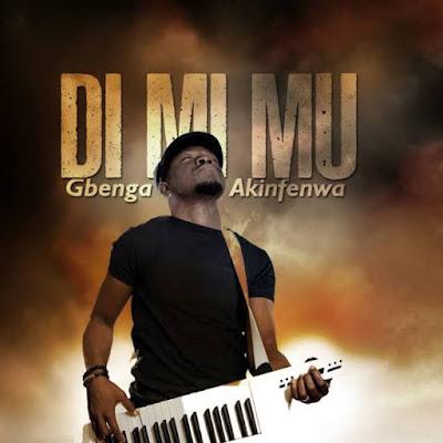 Di Mi Mu Song Lyrics by Gbenga Akinfenwa