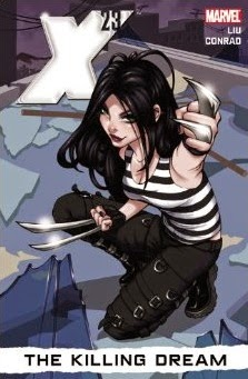 X-23: The Killing Dream by Marjorie Liu and Will Conrad