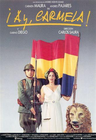 ¡Ay, Carmela!, película dirigida por Carlos Saura e interpretada por Carmen Maura y Andrés Pajares