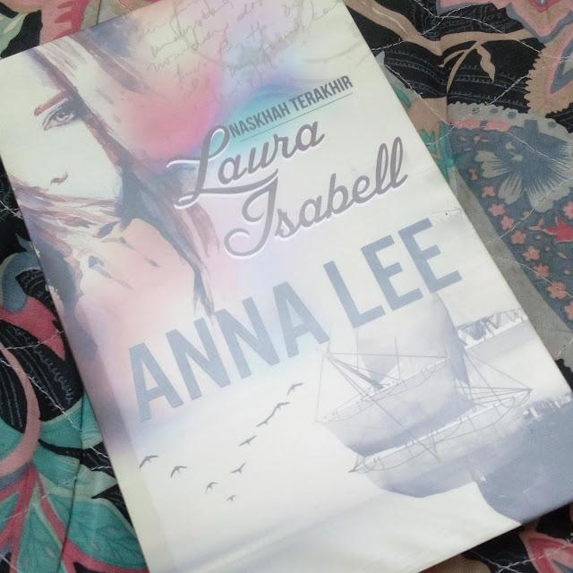 Naskah Terakhir Laura Isabell oleh Anna Lee