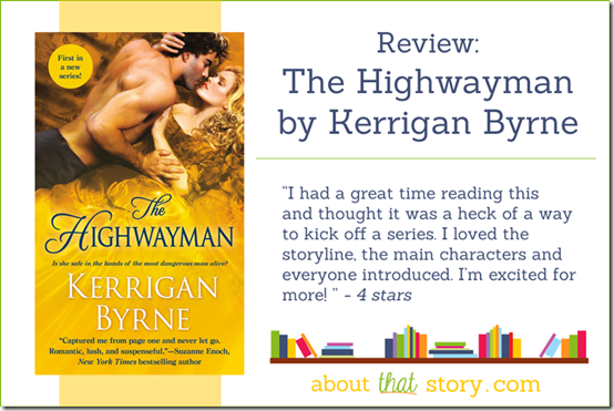 Review: The Highwayman by Kerrigan Byrne | About That Story