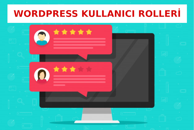WORDPRESS KULLANICI ROLLERİ