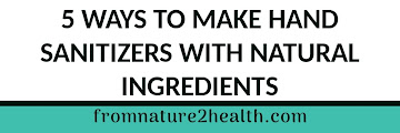 5 Ways to Make Hand Sanitizers with Natural Ingredients