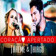 Coração Apertado - Thaeme e Thiago