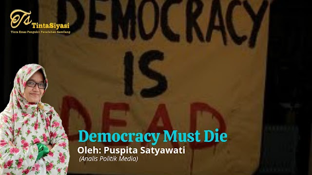 Democracy Must Die