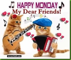 238334-Happy-Monday-My-Dear-Friends