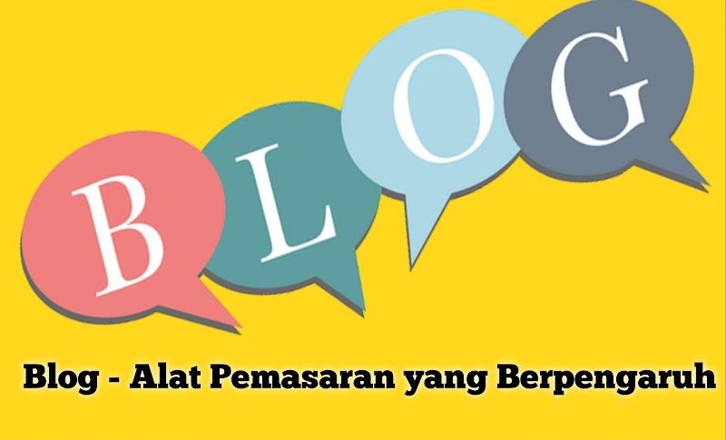 Blog - Alat Pemasaran yang Berpengaruh
