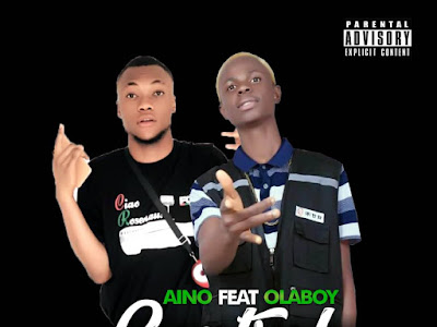 Music : Aino ft Olaboy - Control || Download Mp3